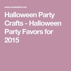 Halloween Party Crafts - Halloween Party Favors for 2015