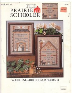 Wouldn't these make great gifts? Wedding Birth Samplers II Prairie Schooler Cross Stitch Patterns Samplers found at MareCrochets