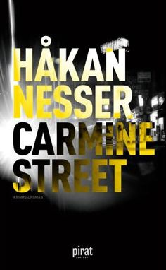 Carmine Street by Håkan Nesser - a little bit more than just another crime fiction.