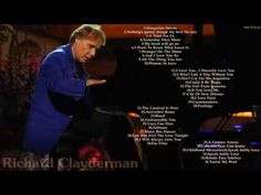 Richard Clayderman    The Best Of Richard Clayderman    Richard Clayderman's Greatest Hits - YouTube
