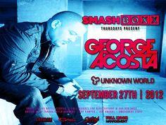 George Acosta - Smashboxx - 09.27.12