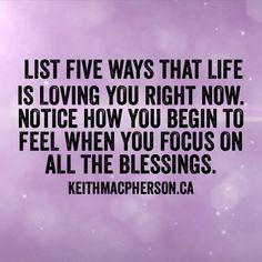 #keithmacpherson #dailyintention #lifelovesyou #life #love #selfcare #mindfulness #gratitude #celebration #positive