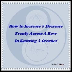 Knitting Increase Stitch At Beginning Of Row : 1000+ images about Knitting tips on Pinterest Knitting, How to knit and Gar...