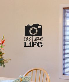Black 'Capture Life' Wall Decal by Wallquotes.com by Belvedere Designs on #zulily!