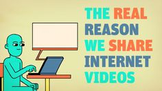 The Real Reason We Share Internet Videos