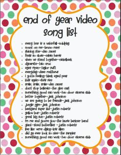 Song list for End-of-Year videos - from Mrs. Beers' 6th Grade Language Arts, a website with lots of cool-looking teaching stuff.