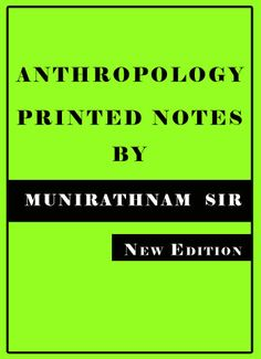 Printed Material of Anthropology by Munirathnam Reddy -IAS & PCS Study Materials, Printed Materials, Ias Books, Tribes In India, Class Notes, Architecture Quotes, Travel Design, Anthropology, Anthropologie