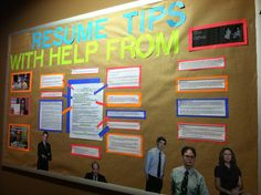 A bulletin board I did in March. It has my own resume broken down with tips from our Career Services Office coupled with funny pictures of scenes and characters from The Office