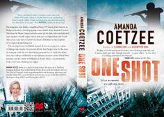 One Shot by Amanda Coetzee, South African crime writer