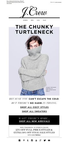 #newsletter J.Crew 10.2014 Your secret weapon for cold weather...