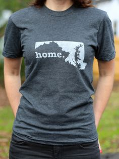 The Home. T - Maryland Home T, $28.00 (http://www.thehomet.com/maryland-home-t-shirt/)  #TheHomeT