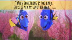 How to successfully swim, against the tides of Life. 'Finding Dory' is the 2016 sequel to the Disney classic 'Finding Nemo'. 'Dory' is being heralded for providing life lessons for everyone; from a good-hearted fish with a major disability. Dory Quotes, Pixar Quotes, Disney Quotes, Movie Quotes, Finding Nemo Quotes, Cute Quotes, Funny Quotes, Best Movie Lines, Thing 1
