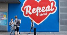 They can take it off a wall in Temple Bar but we can keep sharing it here. At least that's something. The 8th Amendment, Essex Street, It's Time To Change, Press Forward, Temple Bar, Feminist Af, Pro Choice, My Cup Of Tea, Do It Right