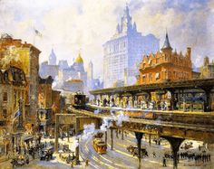 Colin Campbell Cooper, Chatham Square Station, New York, Private collection Fabulous Railway Station Paintings from the Golden Age of Train Travel New York Painting, Puzzle Of The Day, National Railway Museum, New York Poster, Green Landscape, City Architecture, Painting Edges, Vintage Artwork, Train Travel
