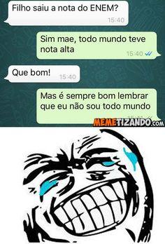 Memetizando | Acabando com a sua produtividade - Blog de Humor - Tirinhas - Gifs - Prints Engraçados - Videos engraçados e memes do Brasil. - Página 31