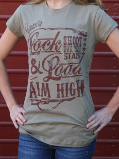 Western Cowgirl Lock Load Aim High Shoot for the Stars Boyfriend Tee Soft