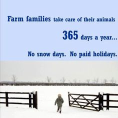 No sick days, broken ankle days, work whether electricity on or off, etc. Not a job for a wimp. That's the life for me! Wouldn't to change it at all! Country Farm, Country Life, Country Girls, Country Living, Country Strong, Country Style, Farm Quotes, Country Quotes, Cow Quotes