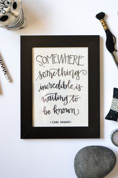 New to ShopWitty on Etsy: Carl Sagan Quote - Somewhere Something Incredible - Hand Lettered Art Black and White Art Inspirational Quote Calligraphy Art Handmade Paper (16.00 USD)