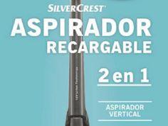 Aspirador escoba y de mano recargable -  * DISPONIBLE EN LIDL EL DÍA 22 DE MAYO DE 2017 * Llega a Lidl unos de sus productos top, el aspirador recargable de la marca SilverCrest, todo un referente en el mundo de los aspiradores. Este aspirador es muy flexible y además tiene mucha potencia. Con su batería de tecnología de iones de litio... #Productosdestacados, #ProductosLidl  #SilverCrest Ver en la web : https://ofertassupermercados.es/aspirador-escoba-mano-recargable