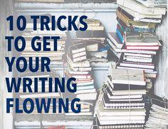 10 Tricks to Get Your Writing Flowing  #writingprocess #rituals #writingtips #noodling #writing   http://thewritepractice.com/writing-flow-tips/