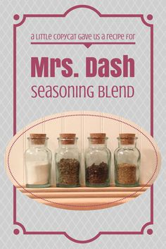 We just learned that Mrs. Dash was a crazy copycat lady! Get the recipe for this delicious homemade seasoning blend.