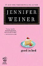 Good in Bed (Cannie Shapiro Book 1)  Jennifer Weiner