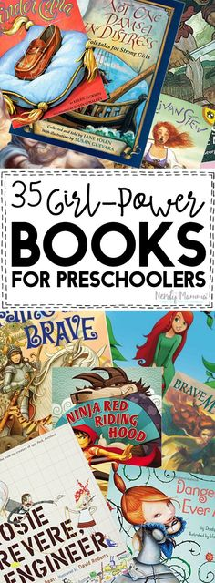 I absolutely LOVE these 35 Girl-Power Books for preschoolers and toddlers! What an awesome way to teach our girls!