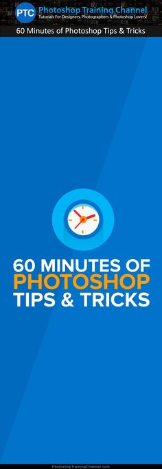 60 Minutes of Photoshop Tips