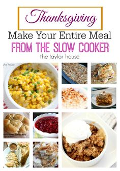 Make your entire Thanksgiving Dinner in your Slow Cooker!