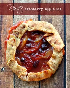 Easy Rustic Cranberry Apple Pie - the tastes you love without all the fuss! The easiest Rustic Cranberry Apple Pie you'll ever make! Apple Cranberry Pie, Cranberry Dessert, Holiday Pies, Holiday Recipes, Apple Pie Recipes, Baking Recipes, Sallys Baking Addiction, Thanksgiving Desserts, Sweet Tarts