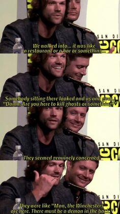 Jared Padalecki (Sam Winchester): We walked into it was like a restaurant or Supernatural Supernatural Actors, Supernatural Bloopers, Supernatural Tattoo, Supernatural Imagines, Supernatural Wallpaper, Supernatural Funny Quotes, Supernatural Panel, Supernatural Convention, Destiel