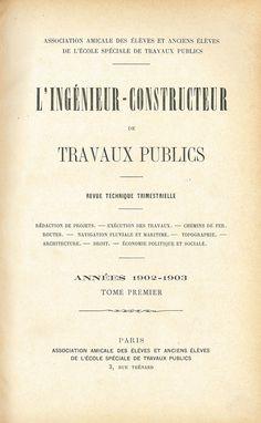 L'ingénieur-contructeur - Tome premier (1902)