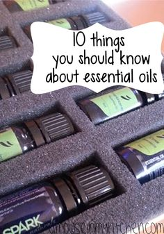10 Things You Should Know About Essential Oils
