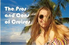 Pros and Cons of Cruises | Cruise For Honeymoon Pros And Cons | Is A Cruise Wedding A Good Idea. You might of course do something totally various and go on among the many Alaska honeymoon cruises. What you get here is the typical onboard high-end, and included to that is a diversity of scenery from substantial glaciers to high mountains, down to verdant green forests. The one big thing is the...