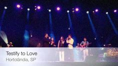 """Having some fun in Brazil while singing """"Testify to Love!"""""""