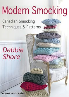 Modern Smocking by Debbie Shore, ebook with video.
