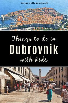Things to do in Dubrovnik with Kids - Family Travel - Familie Travel With Kids, Family Travel, Family Vacations, Family Holiday Destinations, Places To Travel, Travel Destinations, Travel Tips, Travel Ideas, Travel Packing