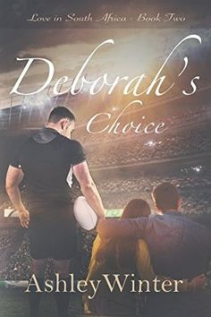 Deborah's Choice by Ashley Winter Book Series, Book 1, This Book, Medical Careers, South African Weddings, Page Turner, Three Year Olds, My Books, Fiction
