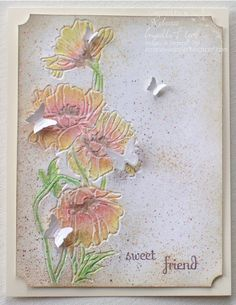 """stampin' up, sizzix. -  now I probably wouldn't add the butterflies, but I love the """"painting"""" in the embossed part!"""