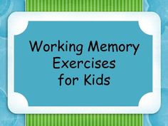 Multiple activities to help strengthen students working memory. To be done one on one with students. Can be used as practice or as assessment. Can change time depending on student or progress. Repinned by SOS Inc. Resources pinterest.com/sostherapy/.