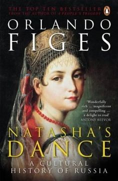 History and the Sock Merchant: Book Review: Natasha's Dance: A Cultural History of Russia