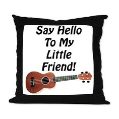 Say Hello To My Little Friend! Ukulele Suede Pillo