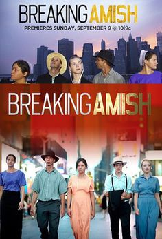 Breaking Amish  So glad this is back on, have to remember there will be a new one on my DVR this week