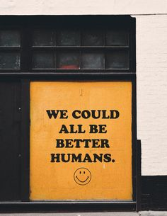 We would all be better humans wall art print Aesthetic Collage, Quote Aesthetic, Aesthetic Vintage, Aesthetic Photo, Aesthetic Pictures, Aesthetic Grunge, Aesthetic Yellow, Simple Aesthetic, Aesthetic Bedroom