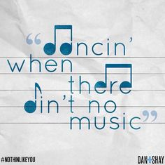 Nothin Like You- Dan + Shay