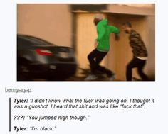please tell me this was Tyler the creator
