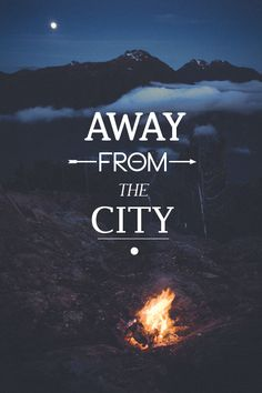 {Away from the city.}