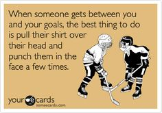 Hockey fight your way through life