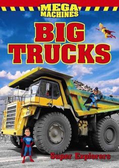 Monster trucks, fire trucks, garbage trucks, concrete pumping trucks, and many more of the world's biggest trucks: they lift, haul, dig, pour and drag doing amazing work for us everyday. Super Explore
