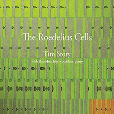 Tim Story - Roedelius Cells